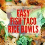 fish taco rice bowl blog header