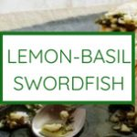 lemon basil swordfish