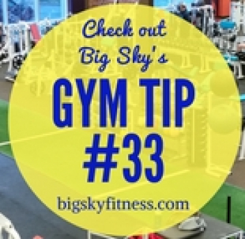 Gym Tip #33