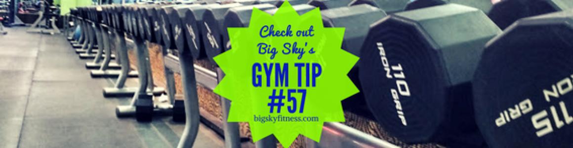 Gym Tip #84