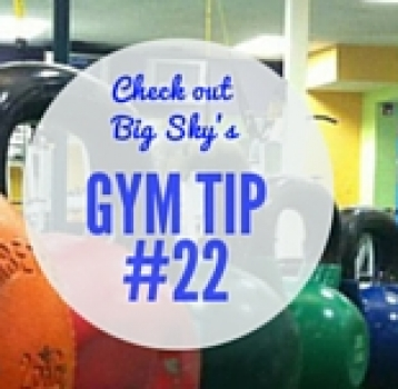 gym tip #22