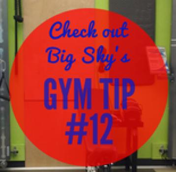 gym tip #12