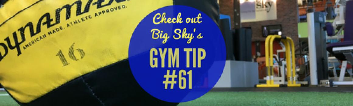 gym tip #61