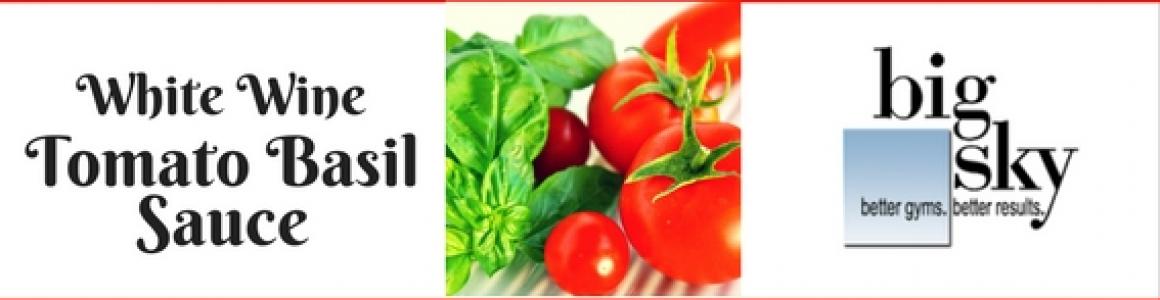 White Wine Tomato Basil Sauce