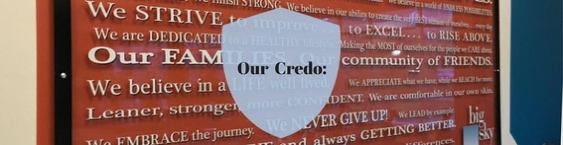 Our credo: