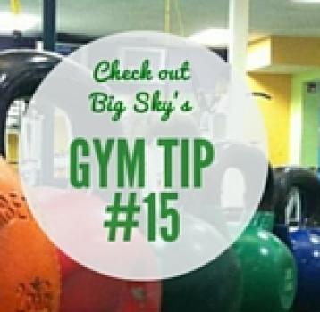 gym tip #15