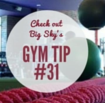 gym tip #31