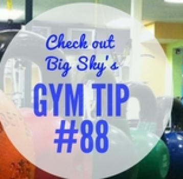 gym tip #88