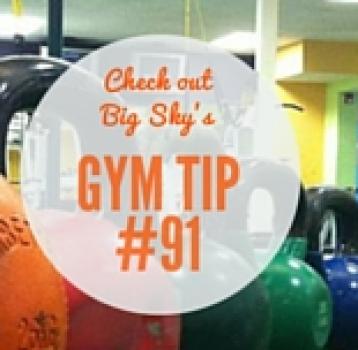 gym tip #91