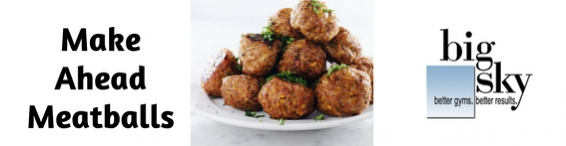Make Ahead Meatballs