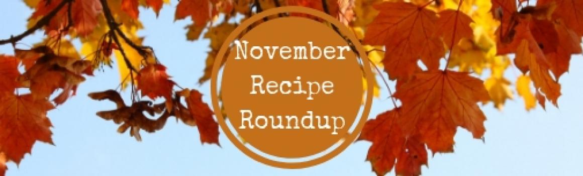 November Recipe Roundup!