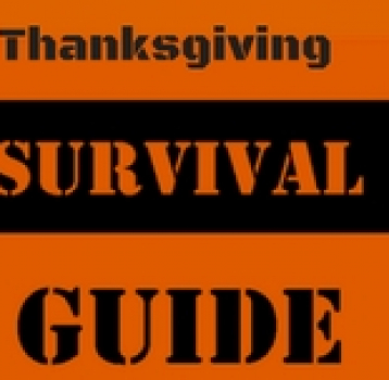 THANKSGIVING SURVIVAL 101