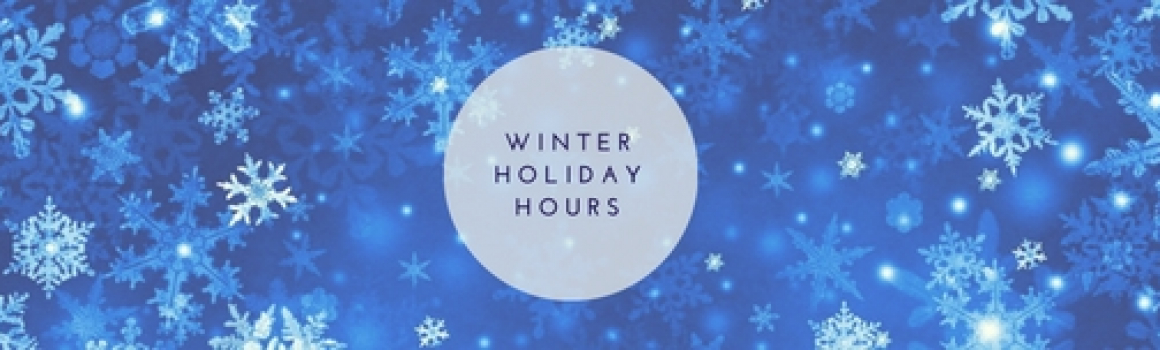 winter holiday hours
